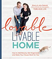Lovable Livable Home: How to Add Beauty, Get…