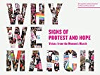 Why We March: Signs of Protest and…