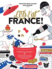 Let's Eat France!: 1,250 specialty foods,…