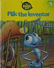 Flik the Inventor (A Bug's Life, Vol.…