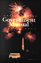 United States Government Manual, 2000/2001…