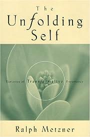 The Unfolding Self: Varieties of…