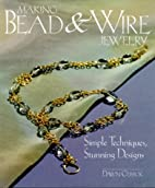 Bead & Wire Jewelry by Dawn Cusick