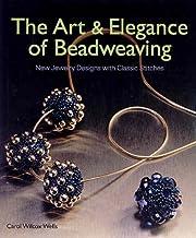 The Art & Elegance of Beadweaving: New…