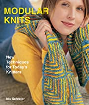 Modular Knits: New Techniques for Today's…