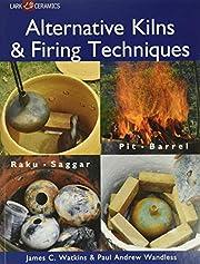 Alternative Kilns & Firing Techniques: Raku…
