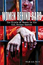 Women behind bars : the crisis of women in…