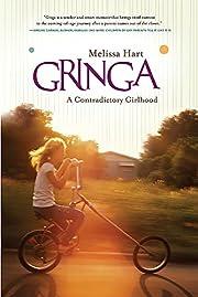 Gringa: A Contradictory Girlhood de Melissa…