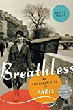 Breathless: An American Girl in Paris