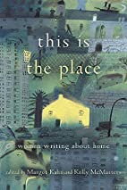 This Is the Place: Women Writing About Home…