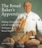 Crust & Crumb: Master Formulas For Serious…