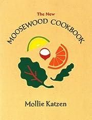 The New Moosewood Cookbook (Mollie Katzen's…