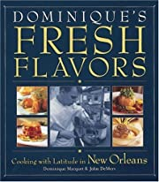 Dominique's Fresh Flavors: Cooking with…