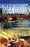 Bed and breakfast - Australia's best / by Jane Schonberger, George Morency