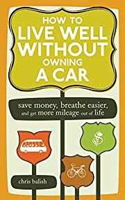 How to Live Well Without Owning a Car: Save…