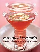 Zero Proof Cocktails: Alcohol-Free Beverages…