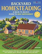 Backyard Homesteading: A Back-to-Basics…