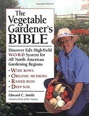 The vegetable gardener's bible : discover…