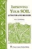 Improving Your Soil: Storey's Country Wisdom Bulletin A-202 (Storey Country Wisdom Bulletin, A-202), Campbell, Stu