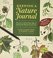 Keeping a nature journal : discover a whole…