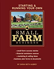 Starting & Running Your Own Small Farm…
