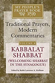 My People's Prayer Book, Vol. 8: Kabbalat…