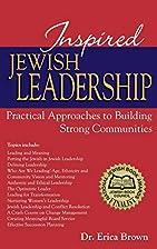 Inspired Jewish Leadership: Practical…