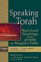 Speaking Torah, : Spiritual Teachings from…
