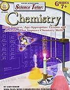 Science Tutor, Grades 7 : Chemistry (Tutor…