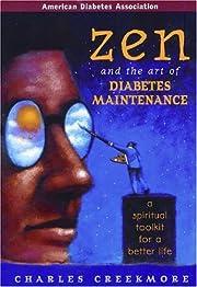 Zen and the Art of Diabetes Maintenance : A…