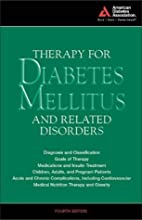 Therapy for Diabetes Mellitus by Harold…