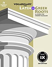 Vocabulary from Latin and Greek Roots III #4…