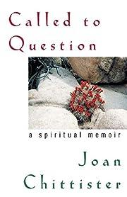 Called to Question: A Spiritual Memoir por…