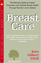 Breast Care: A Woman's Guide (Woodland…