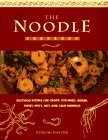 The Noodle Cook Book : Delicious Recipes for…