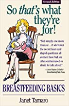So That's What They're for: Breastfeeding…