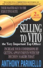 Selling To VITO (The Very Important Top…