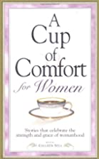 A Cup of Comfort for Women: Stories That…