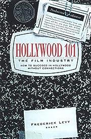 Hollywood 101: The Film Industry por…