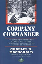 Company Commander: The Classic Infantry…