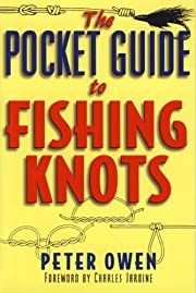 The Pocket Guide to Fishing Knots by Peter…