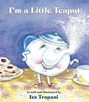 I'M A Little Teapot-Board Book de Iza…