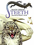 Teeth by Sneed B. Collard