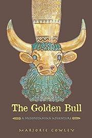 The Golden Bull: A Mesopotamian Adventure de…
