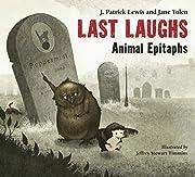 Last Laughs: Animal Epitaphs af J. Patrick…