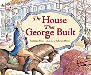 House That George Built, The por Suzanne…