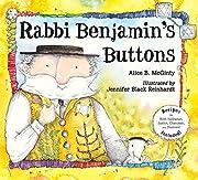 Rabbi Benjamin's Buttons af Alice B.…