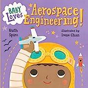 Baby Loves Aerospace Engineering! (Baby…