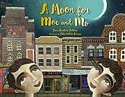 A Moon for Moe and Mo av Jane Breskin Zalben