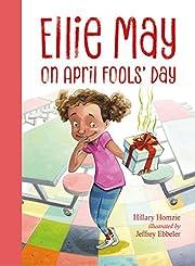 Ellie May on April Fools' Day – tekijä:…